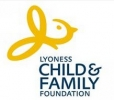 LYONESS CHILD & FAMILY FOUNDATION